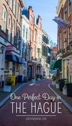 One Perfect Day in The Hague, the Netherlands. This is a detailed, one day itinerary with restaurant and hotel recommendations, the best things to do, and money saving tips. The Hague is a great day trip destination from Amsterdam and you can combine a visit with Delft. Learn how in this post. #thehague #thenetherlands #netherlands #daytrip