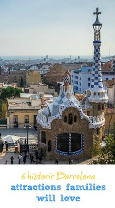 Stories behind destinations are great for sparking young travellers' imaginations. Here's some historic Barcelona attractions we know families will love