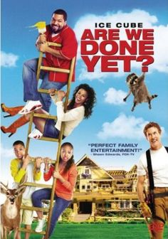are we done yet movie | Movie: Are We Done Yet? Filmed in Oregon