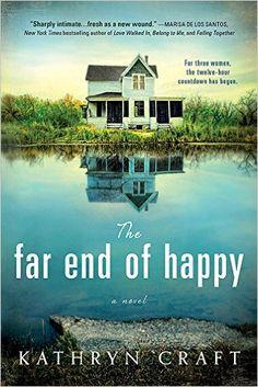The Far End of Happy, Kathryn Craft - Amazon.com