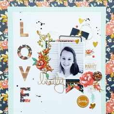 LOVE layout by Amanda Baldwin featuring Fancy Pants Designs Golden Days collection for @paperissues