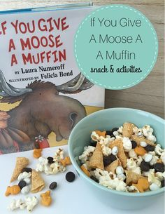 If You Give A Moose A Muffin | Wife Mommy Me | Bloglovin'