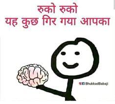 Best Collection of Hindi Funny Jokes, Majedar Hindi Jokes – JokesnMasti Funny Friendship Quotes, Funny Status Quotes, Funny Faces Quotes, Best Friend Quotes Funny, Funny Quotes In Hindi, Funny Attitude Quotes, Cute Funny Quotes, Stupid Quotes, Funny Statuses