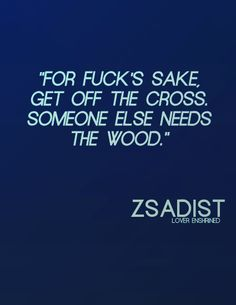 One of my favorite Zsadist quotes! Black Dagger Brotherhood