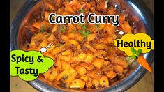 Spicy Carrot Curry   क्या आपने कभी गाजर की सब्ज़ी खायी है ? Jhatpat Hyder... Carrot Curry, Food To Make, Carrots, Spicy, Tasty, Healthy, Ethnic Recipes, Carrot, Health