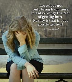 love-hurt-picture-quote-love-does-not-only-bring-happiness.jpg (600×680)