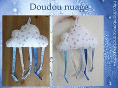 Doudou nuage et tuto : http://nathbouv.canalblog.com/archives/2013/07/21/27684130.html