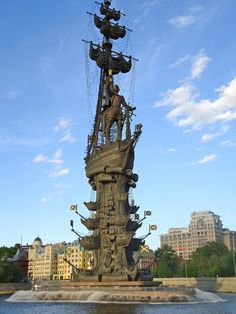 Moscow, Russia- i think this is a salute to Peter the Great bringing shipbuilding to mother Russia.
