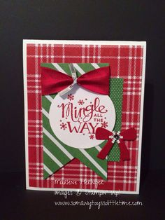 So Many Toys So Little Time..Stampin Up, Freshly Made Sketches, Mingle All the Way, Christmas.