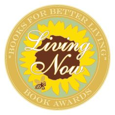 """Awaken Your Greater Health"" has received a gold medal from the 2015 Living Now Book Awards For Better Living! Marianne Williamson's newest book also won a gold.  Deeply honored to be in the company of such greatness."