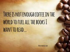 Coffee and Amazing book, the best combo ever!