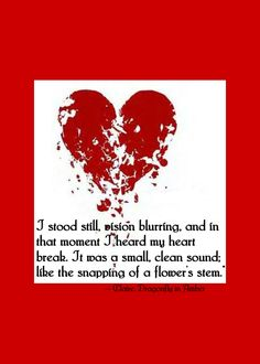 """I heard my heart break"", Diana Gabaldon's Dragonfly in Amber"
