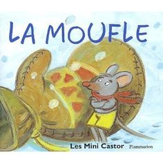 La moufle – Robert Giraud – éd° Père Castor « La classe des gnomes Plus Read In French, French Kids, How To Speak French, French Teaching Resources, Teaching French, French Cartoons, French Songs, Film D, Core French