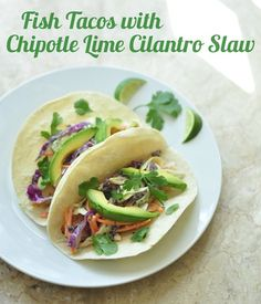 Fish tacos with chipotle lime cilantro slaw -- these look amazing!