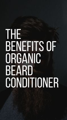 The Benefits of Organic Beard Conditioner – LIFESTYLE BY PS Mens Hairstyles Fade, Men's Hairstyles, Trimming Your Beard, Beard Conditioner, Tangled Hair, Beard Styles For Men, Beard Grooming, Hair Game, Beard Care