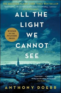 NATIONAL BOOK AWARD FINALISTFrom the highly acclaimed, multiple award-winning Anthony Doerr, the beautiful, stunningly ambitious instant New York Times bestseller about a blind French girl and a German boy whose paths collide in occupied France as. Best Books Of 2014, Best Books To Read, I Love Books, Great Books, Best Selling Books, Popular Books, Best Books Of All Time, Big Books, Amazing Books