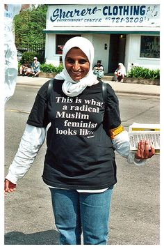 """Hell yes, sister! Her shirt says """"This is what a radical Muslim feminist looks like."""""""