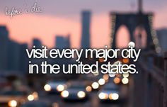 visit every major city