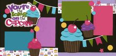 You're The Icing On The Cupcake-