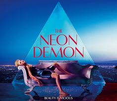 Free Zone Media Center News: The Neon Demon is a movie about the fashion indust...