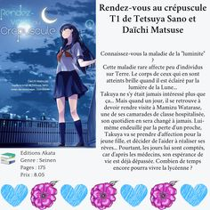 Rendez-vous au crépuscule T1 de Tetsuya Sano et Daïchi Matsuse Roman, Change, Rare Disease, D Day, Livres, Characters