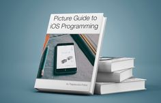 Picture Guide to iOS Programming