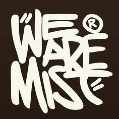 WEBSTA @ wearemist_wam - Another possible design for WAM!! #WAM #wearemist #somosniebla #bornintothis #dyingforit #wamphoto #wamclothing #wam_brand #pickoftheday #gopro #photoofday #desingofday #allrightreserved #instagood #instatravel  #selkscreen #art #instaart #artwork #abstract #happy  #artoftheday #followforfollow #typography  #wacom #graphicdesign #art #party #love #fashion #desingofday #clothes