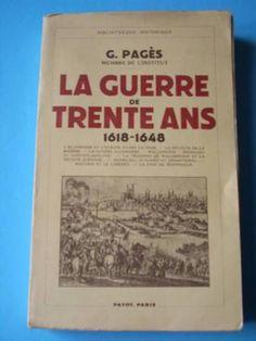 La guerre de trente ans   1618-1648