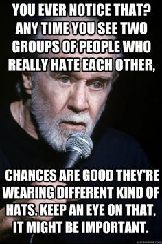 George Carlin is the man!