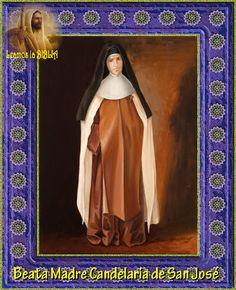 Leamos la BIBLIA: Beata Madre Candelaria de San José