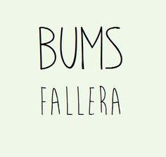 bums fallera ☆