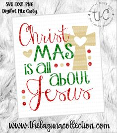 Christmas is all about Jesus - SVG Cut File