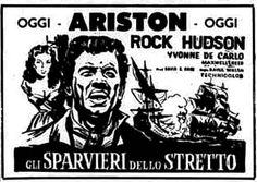 Gli sparvieri dello stretto (Sea Devils, 1953) di Raoul Walsh, con Yvonne De Carlo e Rock Hudson. Italian release: August 13, 1962 #MoviePosters #RockHudson