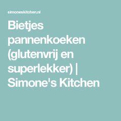 Bietjes pannenkoeken (glutenvrij en superlekker) | Simone's Kitchen