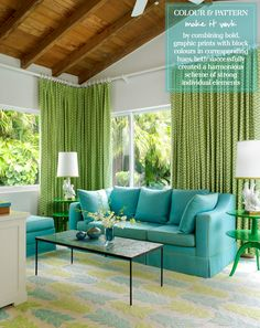 "Turquoise, green & white living room (photo by Mark Roskams) I spent a year looking for a turquoise couch. Found one in Macy's. They don't deliver here ""Don't you have a friend you can have it delivered to?"" ""Well, yeah but I wasn't buying it so I could go look at it"""