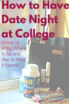 College date night doesn't have to be the same old, same old! Here's what to bring, where to go, and how to make it special. 'BeHealthyForEveryPartofLife. (ad) Click through for a list of every college date idea imaginable!