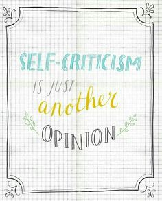 Self-criticism is just another opinion - self-affirmation By Marloes de Vries
