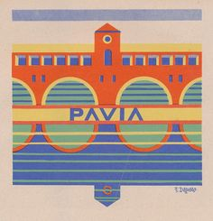 Fortunato Depero, le Province italiane, Pavia (1938)