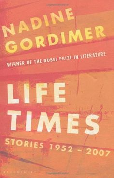 Collected Stories by Nadine Gordimer, http://www.amazon.com/dp/0747592632/ref=cm_sw_r_pi_dp_HRfwrb00QKNHF