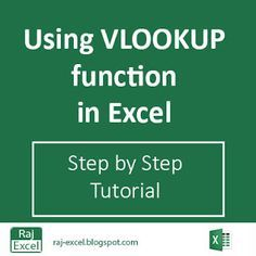 Raj Excel: Using VLOOKUP function (step by step tutorial)