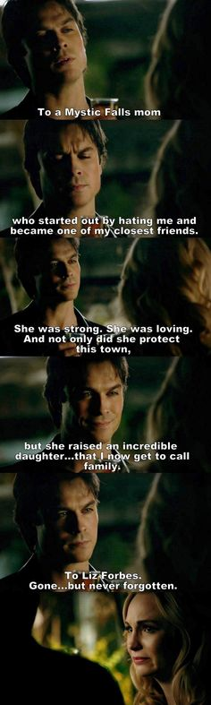 Vampire Diaries S8 E15 - ...she raised an incredible daughter, that I now get to call family. This was one of my favourite scenes ever.