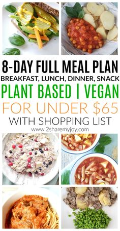 Plant Based Meal Plan on a Budget with shopping list, breakfast, lunch, snack, and dinner. A full 8-day vegan meal plan for two under $65. Time saving and frugal whole food plant based recipes without meat for beginners. Click through to get all healthy vegan recipes and grocery list. #shoppinglist #plantbasedmealplan #plantbasedonabudget #veganmealplan