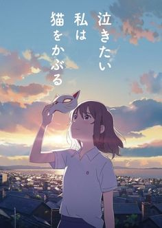 Le film d'animation Nakitai Watashi wa Neko wo Kaburu annoncé par le Studio Colorido Gato Anime, Me Anime, Anime Kawaii, Manga Anime, Anime Art, Neko, Studio Ghibli, Anime Shojo, Anime Reccomendations