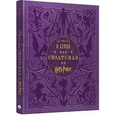 Livro - O Livro das Criaturas de Harry Potter