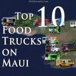 Top 10 Maui Food Trucks