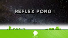 Reflex Pong - First Look (Android Gameplay)