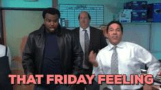 The weekend is almost here!