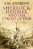 Free Kindle Book -  [Mystery & Thriller & Suspense][Free] Sherlock Holmes and the Circus of Fear Check more at http://www.free-kindle-books-4u.com/mystery-thriller-suspensefree-sherlock-holmes-and-the-circus-of-fear/
