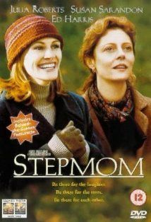 Stepmom---One of the very very best movies Julia Roberts has ever been in...and i absolutely LOVE pretty much all Julia Roberts movies!!!