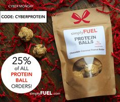 Protein Balls to fuel you up for the holidays! Total yumminess! Today only 25% off with code: CYBERPROTEIN